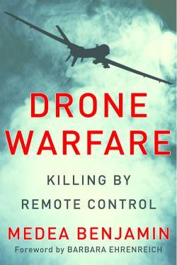 Medea BENJAMIN Drone Warfare