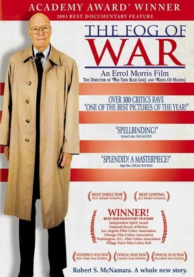"ERROLL MORRIS's film ""The Fog of War"""