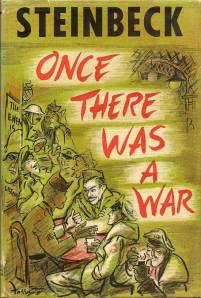 STEINBECK Once there was a war