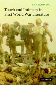 Santanu DAS: Touch an dintimacy in First World War literature