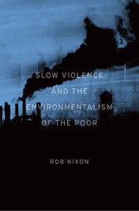 NIXON Slow violence
