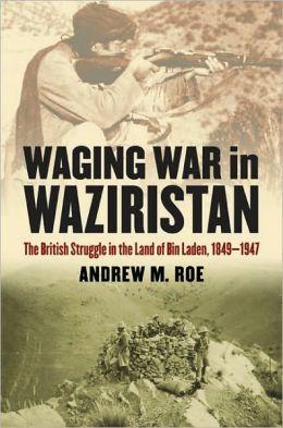 ROE Waging war in Waziristan