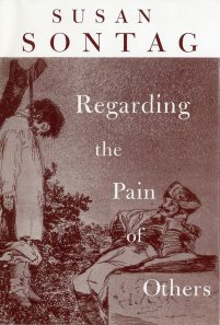 SONTAG Regarding the pain of others