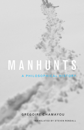 CHAMAYOU Manhunts