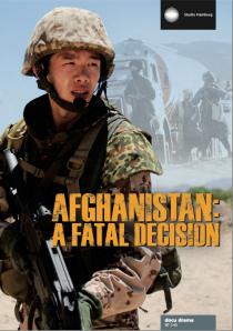 Afghanistan A fatal decision
