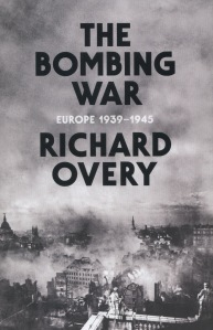 OVERY The Bombing War Europe 1939-1945