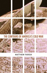 FARISH Contours of America's Cold War