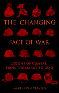 CREVELD Changing face of war