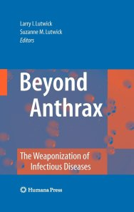 Beyond Anthrax