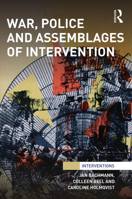 War, police and assemblages of intervention
