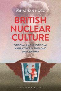 HOGG British Nuclear Culture
