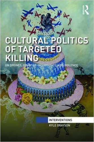 GRAYSON Cultural politics of targeted killing